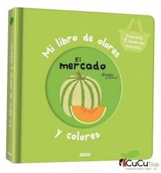 Mi libro de olores y colores. El Mercado - Auzou