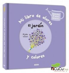 Mi libro de olores y colores. El Jardín - Auzou