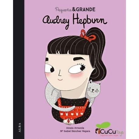 Pequeña y Grande: Audrey Hepburn, Cuento Infantil
