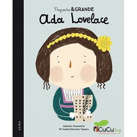 Pequeña y Grande: Ada Lovelace, Cuento Infantil