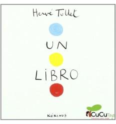 Un Libro - Hervé Tullet, Cuento Infantil