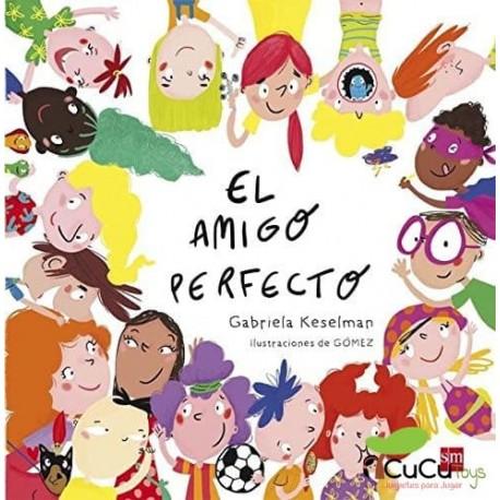 Gabriela Keselman - El amigo perfecto, Cuento Infantil