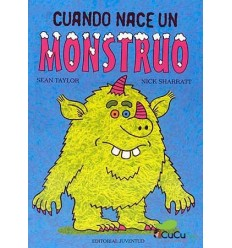 Sean Taylor - Cuando nace un monstruo, Cuento Infantil