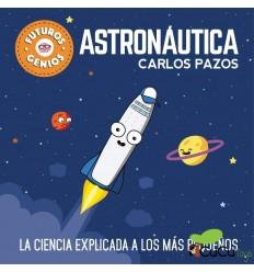 Carlos Pazos - Astronáutica, La ciencia explicada a los más pequeños