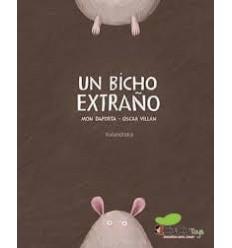 Un Bicho Extraño - Mon Daporta, Cuento Infantil