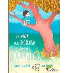 La Niña que Hablaba con los Árboles - Ismael Serrano, Cuento Infantil